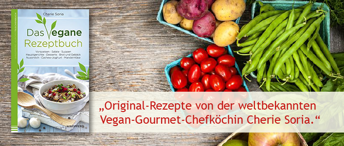 Cherie Soria: Das vegane Rezeptbuch
